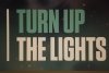 Turn Up The Lights on MM-kisojen slogan.